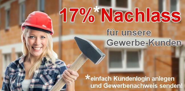 Hammerpreise für Gewerbekunden - 17% Nachlass für unsere Gewerbekunden